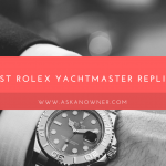 Rolex Yachtmaster Replica Review 2018
